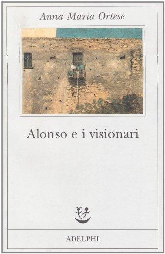 9788845912146: Alonso e i visionari (Fabula) (Italian Edition)