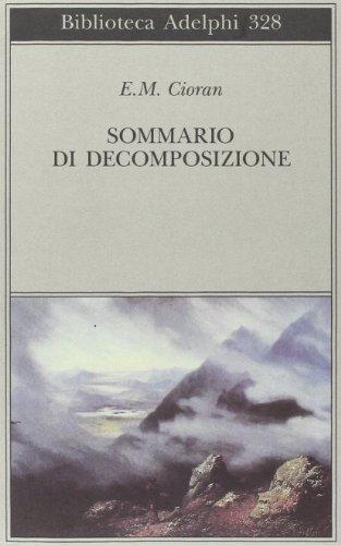 9788845912474: Sommario di decomposizione (Biblioteca Adelphi)