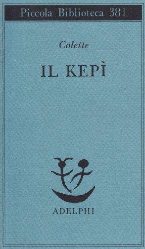 Il kepà (Paperback): Colette