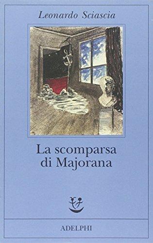 La Scomparsa DI Majorana$ (Fabula) (Italian Edition): Sciascia, L