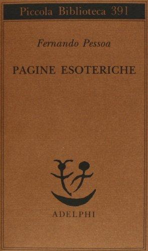 Pagine esoteriche (9788845912818) by Pessoa, Fernando