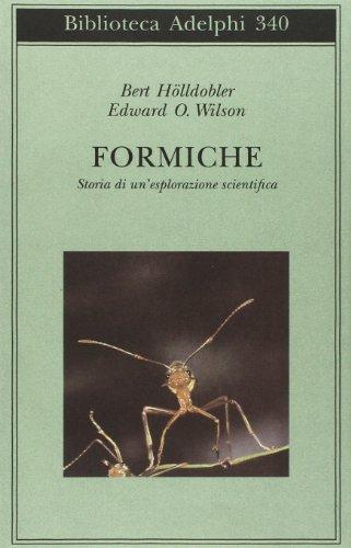 9788845913075: Formiche. Storia di un'esplorazione scientifica
