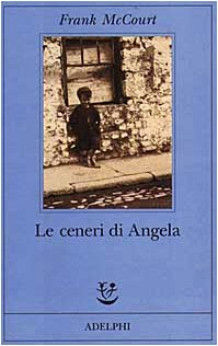 Le ceneri di Angela (9788845913198) by McCourt