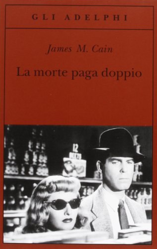 La morte paga doppio (8845913619) by CAIN James M. -