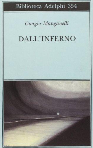 9788845913624: Dall'inferno (Italian Edition)