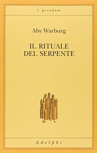 Il Rituale Del Serpente: Warburg Aby