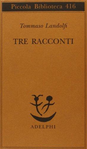 Tre Racconti (8845913953) by Landolfi, Tommaso