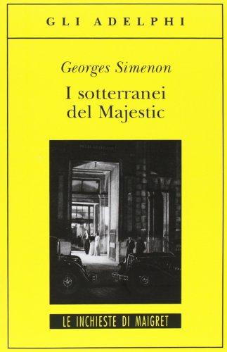 I sotterranei del Majestic (9788845914195) by Georges Simenon