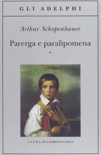 Parerga e paralipomena: Arthur Schopenhauer