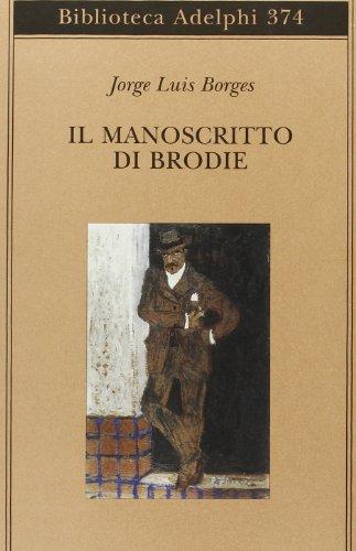 Il manoscritto di Brodie (Paperback): Jorge Luis Borges