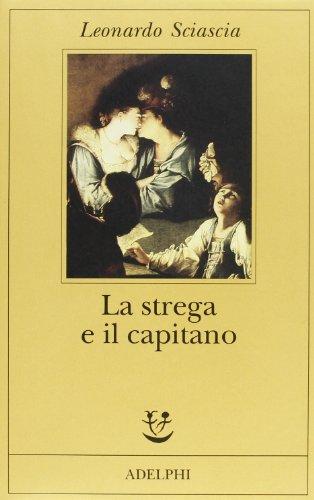 9788845914812: La strega e il capitano (Fabula)