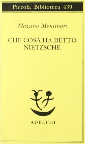 9788845914980: Che cosa ha detto Nietzsche