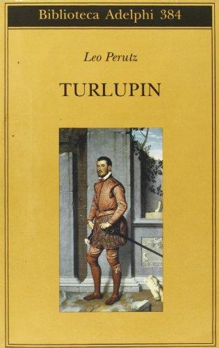 9788845915154: Turlupin (Biblioteca Adelphi)
