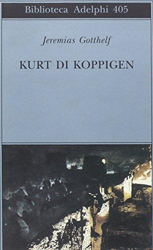 9788845915956: Kurt di Koppigen