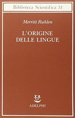 9788845916304: L'origine delle lingue (Biblioteca scientifica)