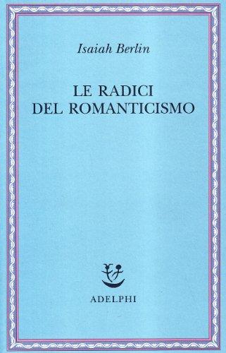 9788845916403: Le radici del romanticismo
