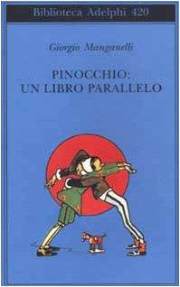 9788845916717: Pinocchio: un libro parallelo