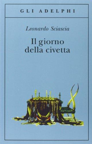 9788845916755: Giorno Della Civetta (Gli Adelphi)