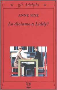 9788845916816: Lo diciamo a Liddy? Una commedia agra