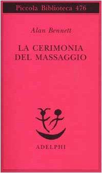 9788845916830: La cerimonia del massaggio