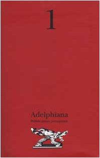 9788845916953: Adelphiana Pubblicazione Permanente, 1