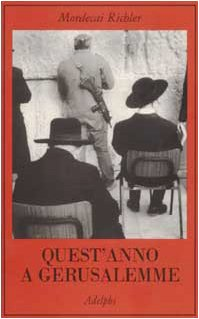 Quest'anno a Gerusalemme (8845917339) by Mordecai Richler