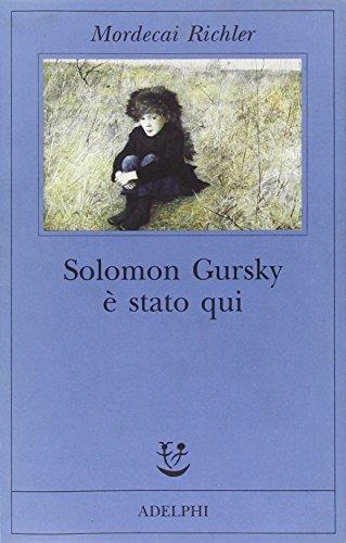 Solomon Gursky è stato qui (9788845918070) by Mordecai. Richler