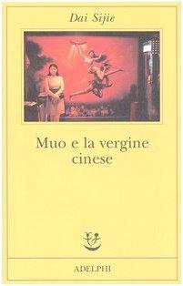 Muo e la vergine cinese (8845919226) by Sijie Dai