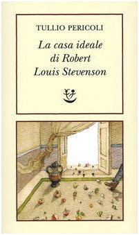 La casa ideale di Robert Louis Stevenson (9788845919305) by [???]
