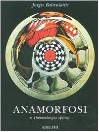 9788845919350: Anamorfosi o Thaumaturgus opticus