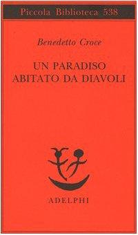 9788845920363: Un paradiso abitato da diavoli