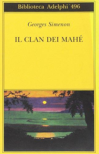 Il clan dei Mahé (884592064X) by SIMENON Georges -