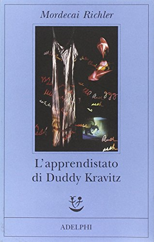 L'apprendistato di Duddy Kravitz (Fabula) - Mordecai Richler
