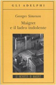 9788845921469: Maigret e il ladro indolente