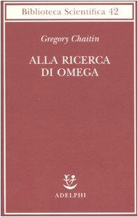 9788845922053: Alla ricerca di Omega