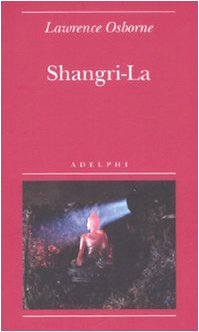 Shangri-la (8845922758) by Lawrence Osborne