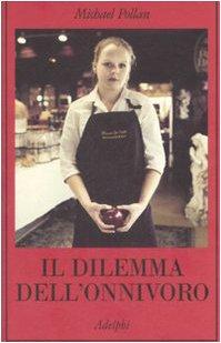 9788845922886: Il dilemma dell'onnivoro (La collana dei casi)