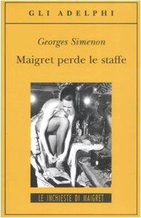 9788845923098: Maigret perde le staffe (Gli Adelphi. Le inchieste di Maigret)