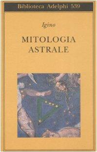 9788845923692: Mitologia astrale