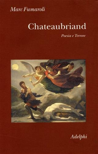 Chateaubriand. Poesia e terrore (8845923770) by [???]
