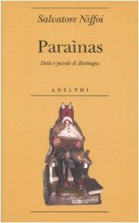Paraìnas. Detti e parole di Barbagia - Salvatore Niffoi