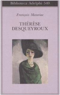 9788845923876: Thérèse Desqueyroux