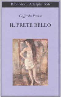 9788845924767: Il prete bello (Biblioteca Adelphi)