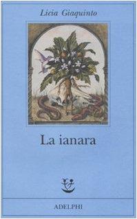 9788845924781: La ianara