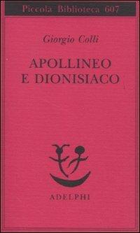 9788845925429: Apollineo e dionisiaco