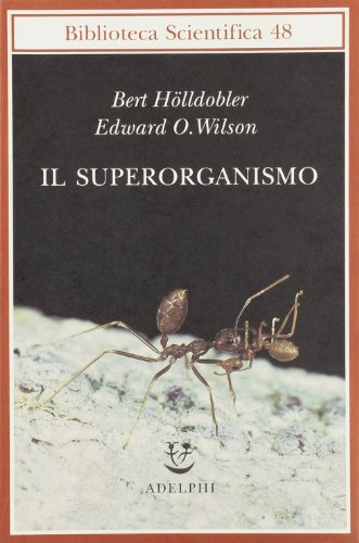 9788845925603: Il superorganismo (Biblioteca scientifica)