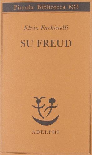 9788845925764: Su Freud (Piccola biblioteca Adelphi)
