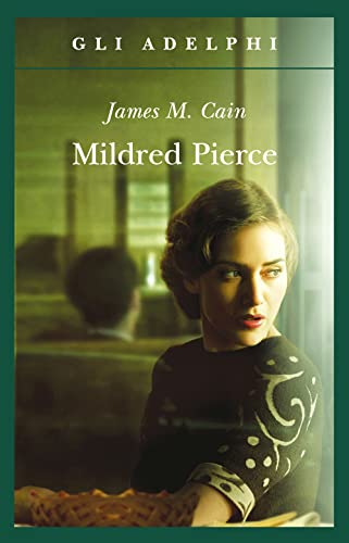 james cains life and mildred pierce essay