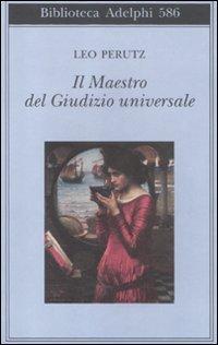 9788845926662: Il maestro del Giudizio universale (Biblioteca Adelphi)
