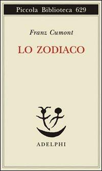 9788845926679: Lo zodiaco (Piccola biblioteca Adelphi)
